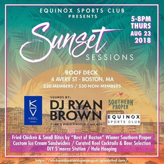 Equinox Sunset Roof Deck Sessions (3) w/ DJ Ryan Brown