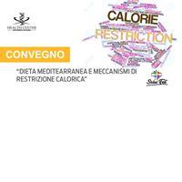 Convegno Dieta mediterranea e meccanismi di restrizione calorica