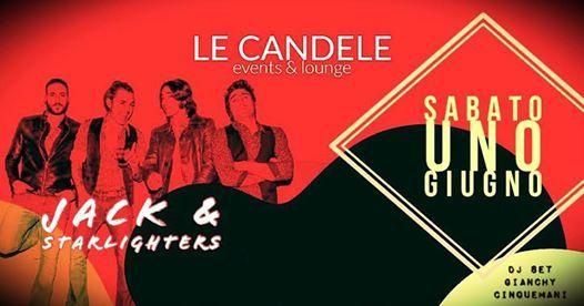 Le Candele Palermo.Sabato 01 Giugno Le Candele Live Jack The Starlighters