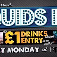 QUIDS IN  Post for 1 Guestlist  16.01.17  PRYZM Leeds