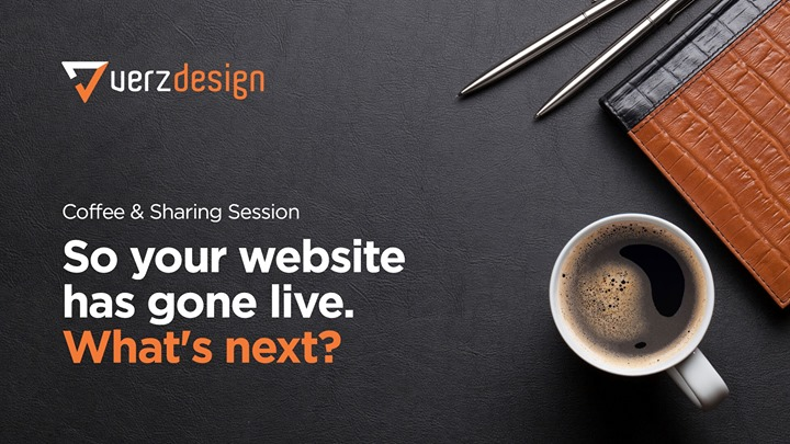 CoffeeVerz So Your Website has Gone Live. Whats Next