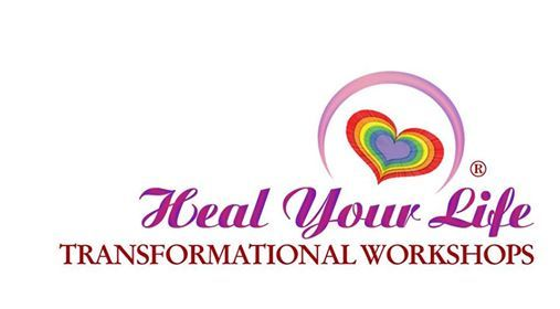 Love Yourself Heal Your Life - 2 day Transformational workshop