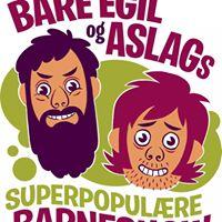 Bare Egil og Aslags superpopulre barneshow