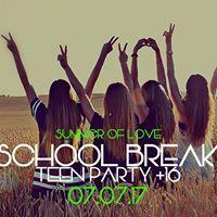 School Break 16 - Summer of Love