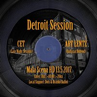 Detroit Session w CET &amp ART LENTZ