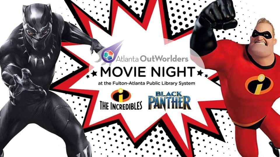 Outworlders Movie Night- The Incredibles & Black Panther
