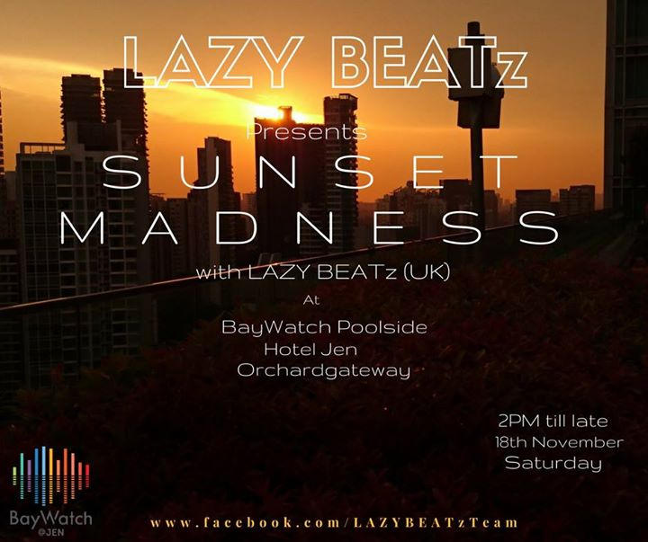 Sunset Madness by LAZY BEATz at BayWatch Poolside Hotel Jen OG.