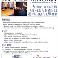 How To Teach Meditation A workshop with Jeanene Farley