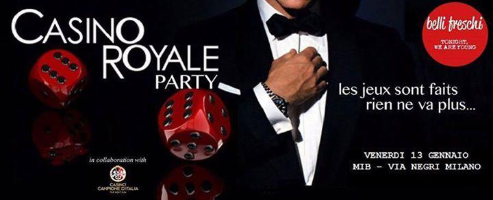 Casin Royale de Milan the Party