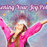 Awakening Your Joy Potential - An Inspiring Weekend Retreat