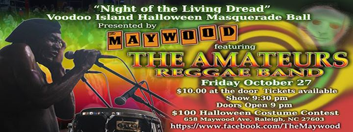 The Amateurs Night of the Living Dread Reggae Halloween Party at The Maywood Raleigh  sc 1 st  AllEvents.in & The Amateurs: Night of the Living Dread Reggae Halloween Party at ...
