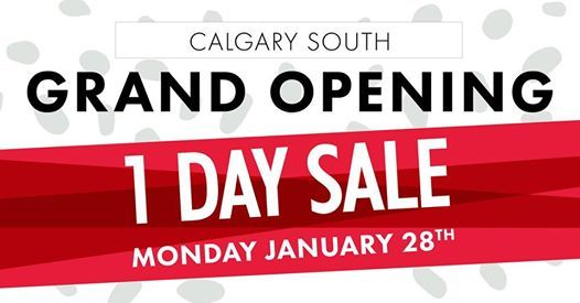 Grand Opening Sale - Calgary South