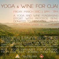 Yoga &amp Wine for Ojai