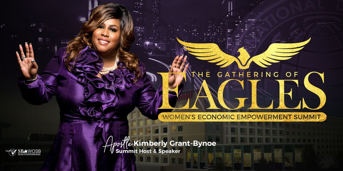 2019 The Gathering of Eagles Womens Economic Empowerment Summit