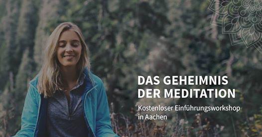Entdecke das Geheimnis der Meditation in Aachen