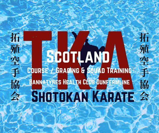 TKA Scotland - Course  Kyu & Dan Grading plus Squad Trg