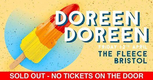 SOLD OUT Doreen Doreen at The Fleece Bristol