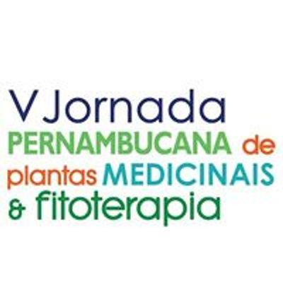 V Jornada Pernambucana de Plantas Medicinais e Fitoterapia
