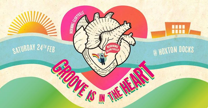 SOLD OUT Morning Gloryville Episode 51 Groove is in the Heart