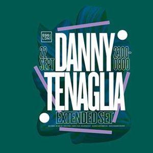 EGG presents Danny Tenaglia (Extended Set)