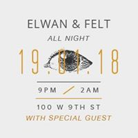 Felt and Elwan Plus Special Guest