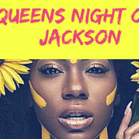 Queens Night Out Jackson