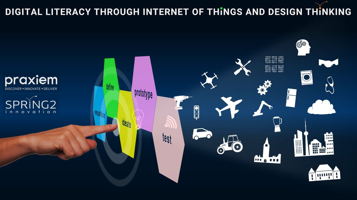 Digital Literacy Through Internet of Things and Design Thinking