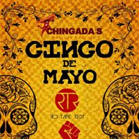 CINCO De MAYO with RED TAPE RIOT