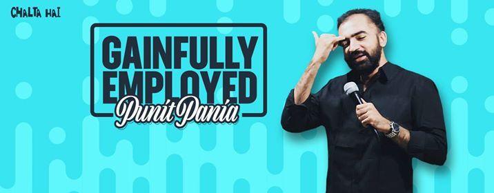 Gainfully Employed - Punit Pania - Ahmedabad