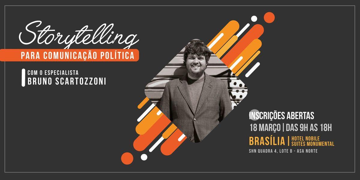 Storytelling para Comunicao Poltica - Braslia