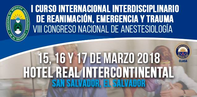 I Curso Internacional Interdisciplinario de Reanimacin Emergencia y Trauma. VIII Congreso Nacional de Anestesiologa