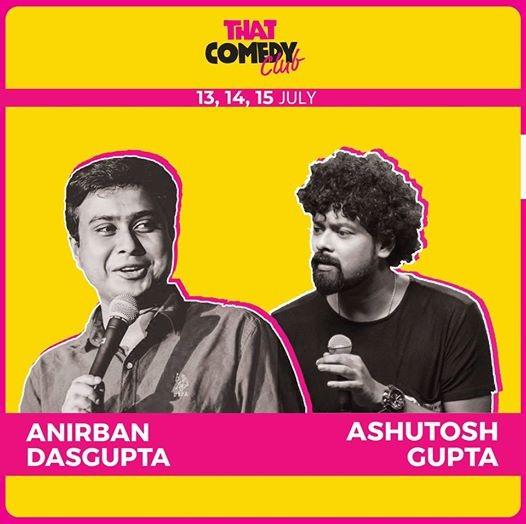 Anirban Dasgupta and Ashutosh Gupta at That Comedy Club