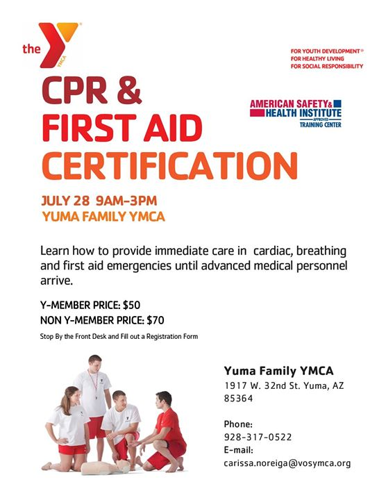 Cpr First Aid Certification July 28 At Yuma Family Ymca Yuma