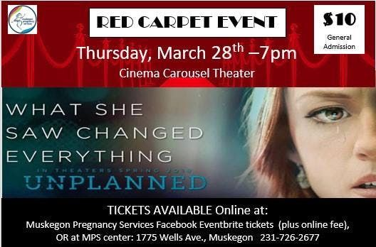 UNPLANNED Movie - Red Carpet Event - Premier Showing- March 28th 7pm