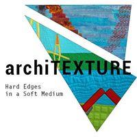 ArchiTEXTURE Hard Edges in a Soft Medium