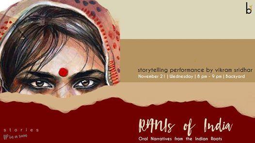 RANIs Of India  Oral Stories by Vikram Sridhar