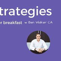 12 Tax Saving Strategies over Breakfast with Ben Walker CA