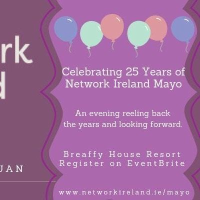 Celebrating 25 Years of Network Ireland Mayo