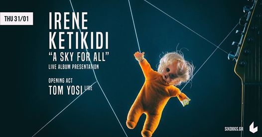 Irene Ketikidi A Sky For All Album Presentation at six dogs