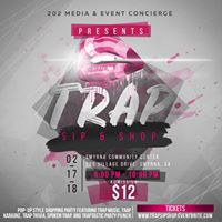 Trap Sip &amp Shop