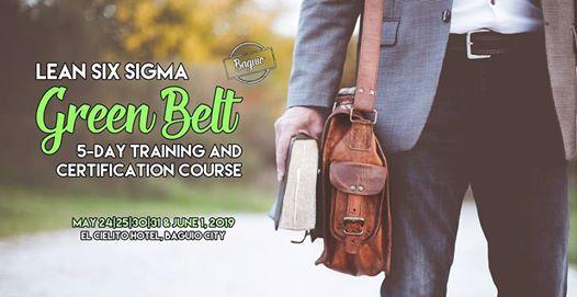 Lean Six Sigma Green Belt Training (Baguio City)