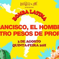 BOMBA Latina  Francisco el hombre  Cuatro Pesos de Propina