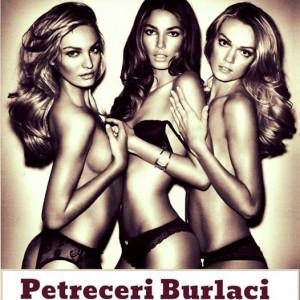 Super petreceri de Burlaci si 20 de hostesse