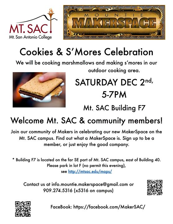 Cookies and SMores Celebration at Mountie Makerspace Building F7 at