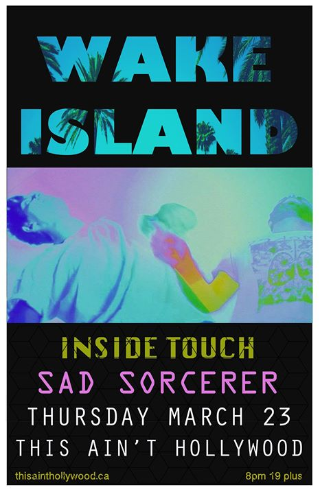Wake Island with Inside Touch & Sad Sorcerer