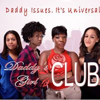Daddys Girl Club Pilot Screening &amp Mental Health Discussion