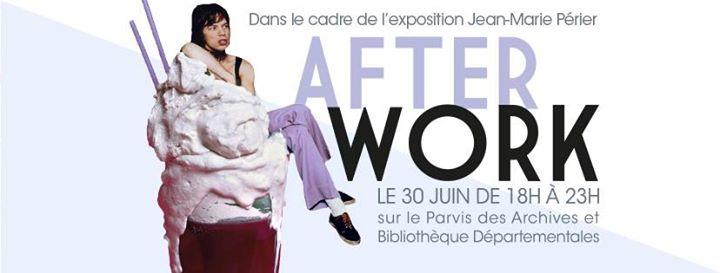 Afterwork vendredi 30 juin - Exposition Jean-Marie Prier
