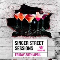 Singer Street Sessions  Golden Bee  Friday 28 April