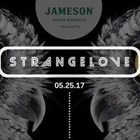 Private Invite Jameson Presents  Strangelove Society