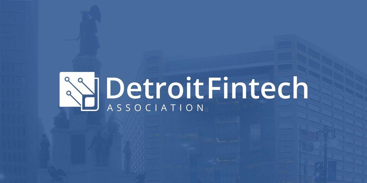 Detroit Fintech Association Member Meeting